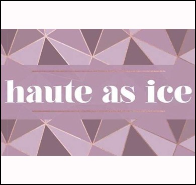 Haute As Ice